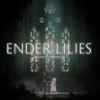 ENDER LILIES: Quietus of the Knights Preview (PC)