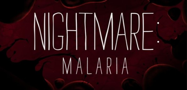 Nightmare: Malaria