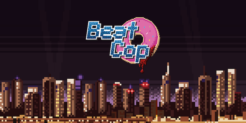 Beat Cop Review (PC) - Hey Poor Player