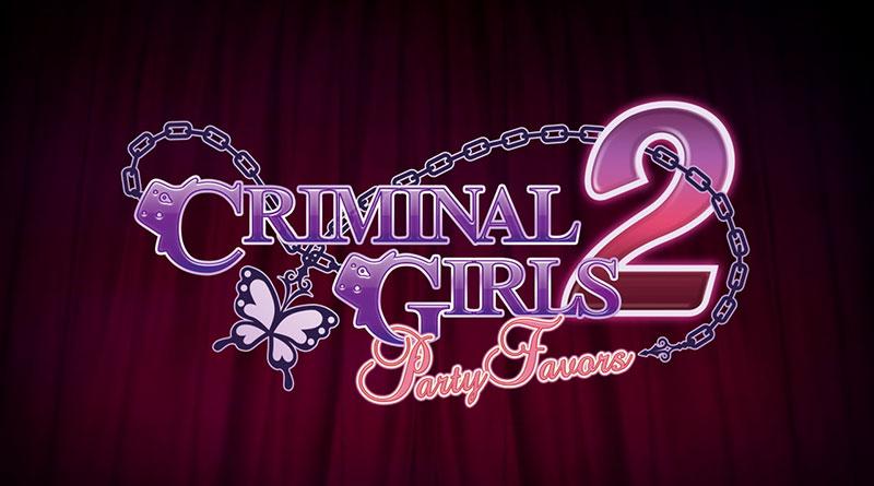Criminal Girls 2: Party Favors