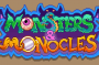 Monsters and Monocles 1