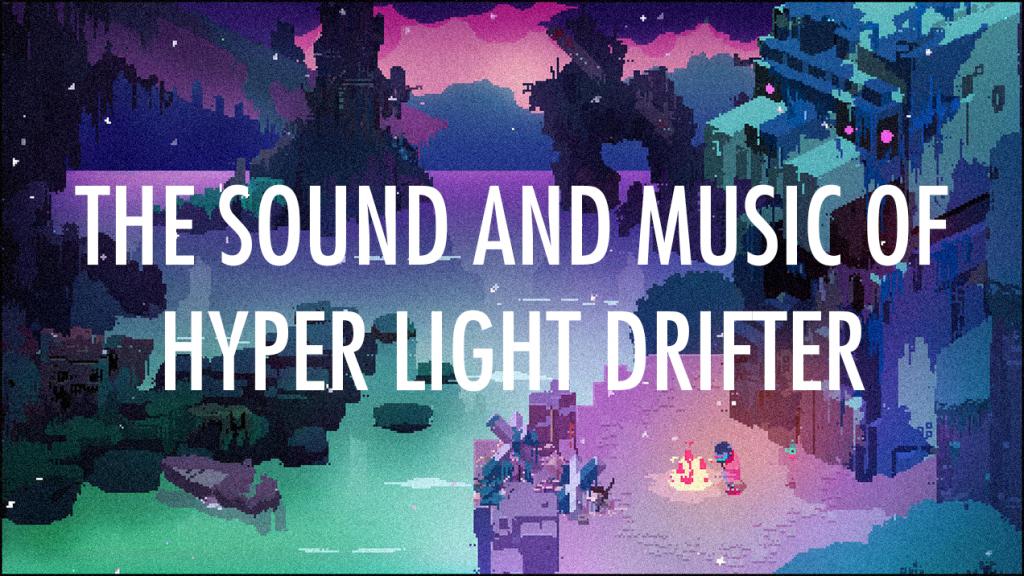 Hyper Light Drifter GDC 2017