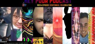 album art for The Hey Poor Podcast 100th Episode Centennial Celebration