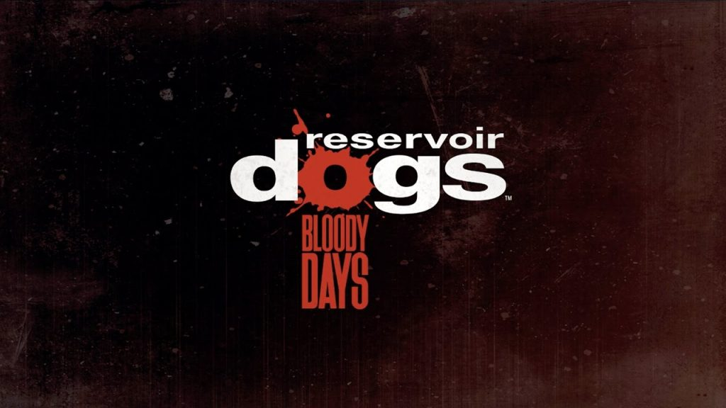 Reservoir Dogs: Bloody Days Banner