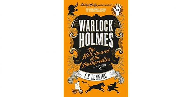 Warlock Holmes: The Hell-Hound of the Baskervilles
