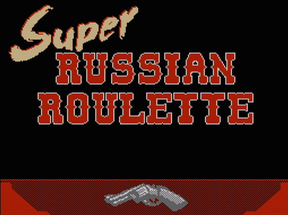 Super Russian Roulette