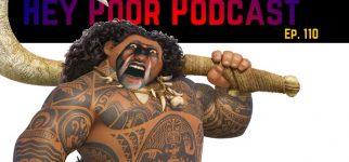 Album art for Hey Poor Podcast Episode 110: Gross Fat Hook Boy