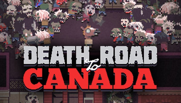 Death Road To Canada Trailer Shows Off Switch Features - Hey Poor Player