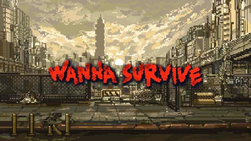 Wanna Survive