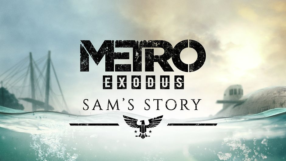 Sam's Story, Metro Exodus