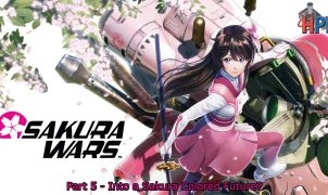 Sakura Wars Part 5 - Featured Image