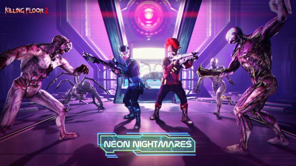 Neon Nightmares, Killing Floor 2