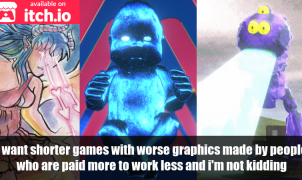 I want shorter games with worse graphics
