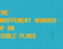 The Indifferent Wonder