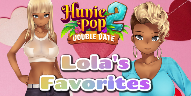 HuniePop 2 Lola's favorites