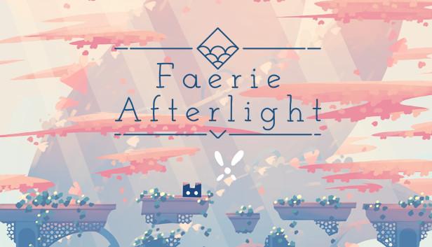 Steam Next Fest | Faerie Afterlight